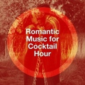 Romantic Music for Cocktail Hour de Love Unlimited Orchestra
