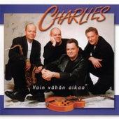 Vain Vähän Aikaa von Charlies