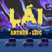 Lái (feat. LiuC) by Arthur
