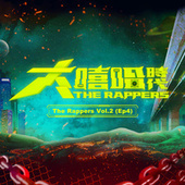 The Rappers, Vol. 2, Ep. 4 von Various Artists