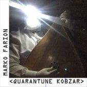 Quarantune Kobzar de Marko Farion