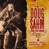 Live At The Paul's Mall, Boston Ma March 29Th 1973 (Live) by Doug Sahm