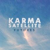 Karma Satellite by The Futures