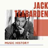 Jack Teagarden - Music History fra Jack Teagarden