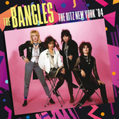 The Ritz, New York '84 de The Bangles