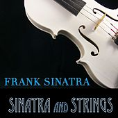 Sinatra And Strings by Frank Sinatra