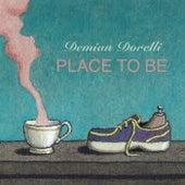 Place to Be von Demian Dorelli