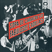 Sopa De Caracol de Los Fabulosos Cadillacs