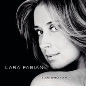 I Am Who I Am von Lara Fabian