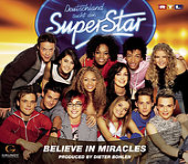 Believe In Miracles de Deutschland sucht den Superstar