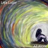 All Alone de Lisa Lugar