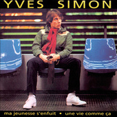 Une Vie Comme Ca de Yves Simon