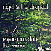 Expiration Date (The Remixes) by Nigel