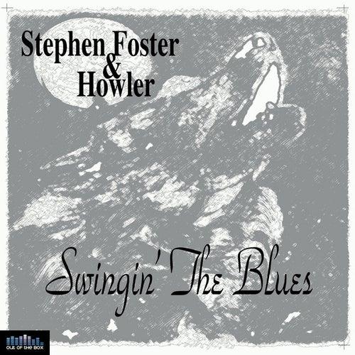 Swingin' the Blues by Stephen Foster