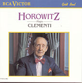Horowitz Plays Clementi by Vladimir Horowitz