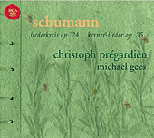 Schumann: Lieder de Christoph Prégardien