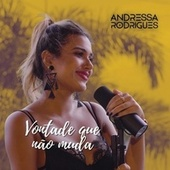 Vontade Que Não Muda de Andressa Rodrigues