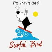 Surfin' Bird de The Lively Ones