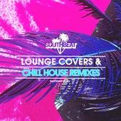 Lounge Covers & Chill House Remixes de Various Artists