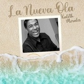 La Nueva Ola von Kaleth Morales