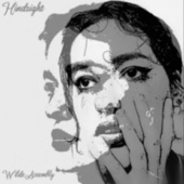 Hindsight by Wilde Assembly