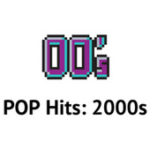 POP Hits: 2000s by Various Artists
