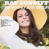We've Only Just Begun de Ray Conniff and The Singers