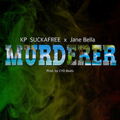Murderer de Kp Suckafree