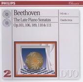 Beethoven: The Late Piano Sonatas von Claudio Arrau
