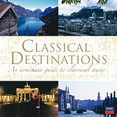 Classical Destinations de Various Artists