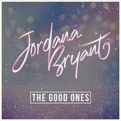 The Good Ones by Jordan A. Bryant