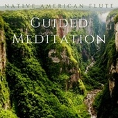 Guided Meditation by Native American Flute