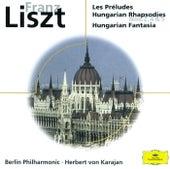 Liszt: Les Préludes; Hungarian Rhapsodies; Hungarian Fantasia von Berliner Philharmoniker