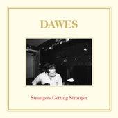 Strangers Getting Stranger (Bonus Track) de Dawes