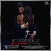 Hip To Be Scared von Ice Nine Kills