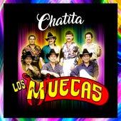 Chatita de Los Muecas