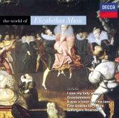 Various: The World of Elizabethan Music de Various Artists