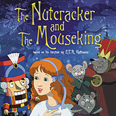 The Nutcracker & The Mouseking von Sophie B. Hawkins