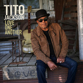 Love One Another by Tito Jackson