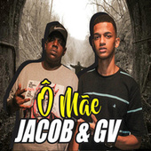Ô Mãe by Jacob