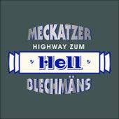 Meckatzer, Highway zum Hell by BlechMän's