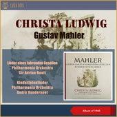 Gustav Mahler: Lieder Eines Fahrenden Gesellen - Kindertotenlieder (In Memoriam (Album of 1959)) by Christa Ludwig