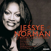 Between Love And Loss von Jessye Norman