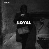 Loyal by Nada