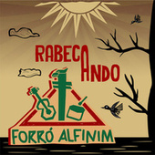 Rabecando von Forró Alfinim, Ademilton Barros, Edson do cavaco, Italo Bruno, Pedro Bass