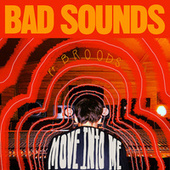 Move into Me (feat. Broods) de Bad Sounds