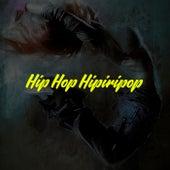 Hip Hop Hipiripop de Various Artists