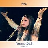 Flamenco Rock (All Tracks Remastered) by Milva