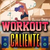 Workout Caliente von Various Artists