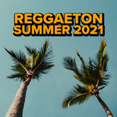 Reggaeton Summer 2021 de Various Artists